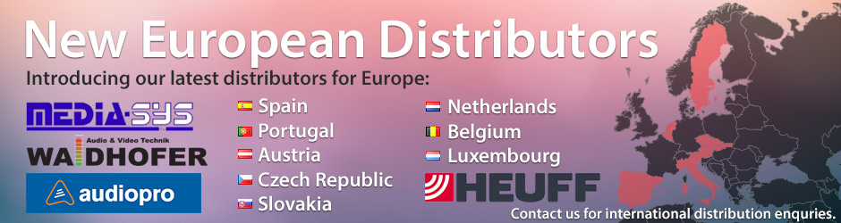 New European Distributors covering Belgium, Netherlands, Luxembourg, Austria, Spain & Portugal.